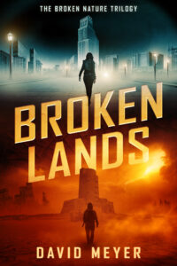 Broken Lands by David Meyer